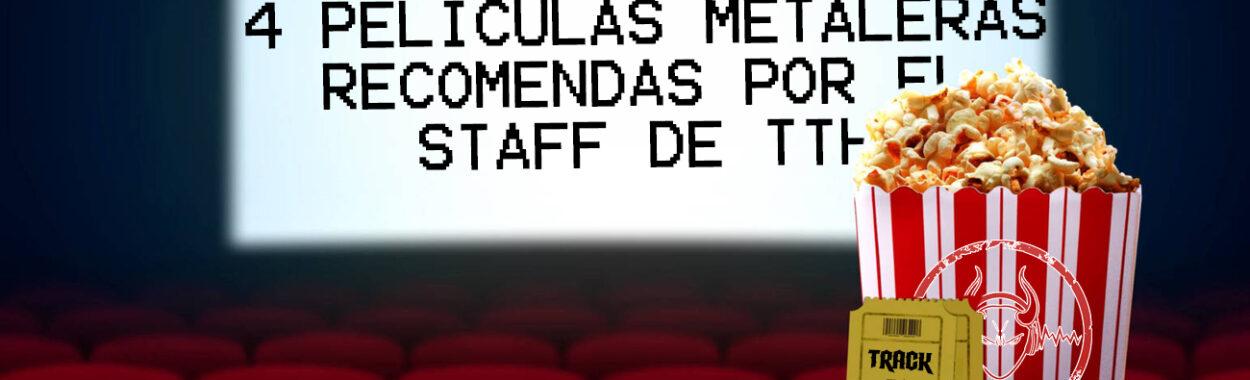 4 Películas Metaleras recomendas por el staff de TTH