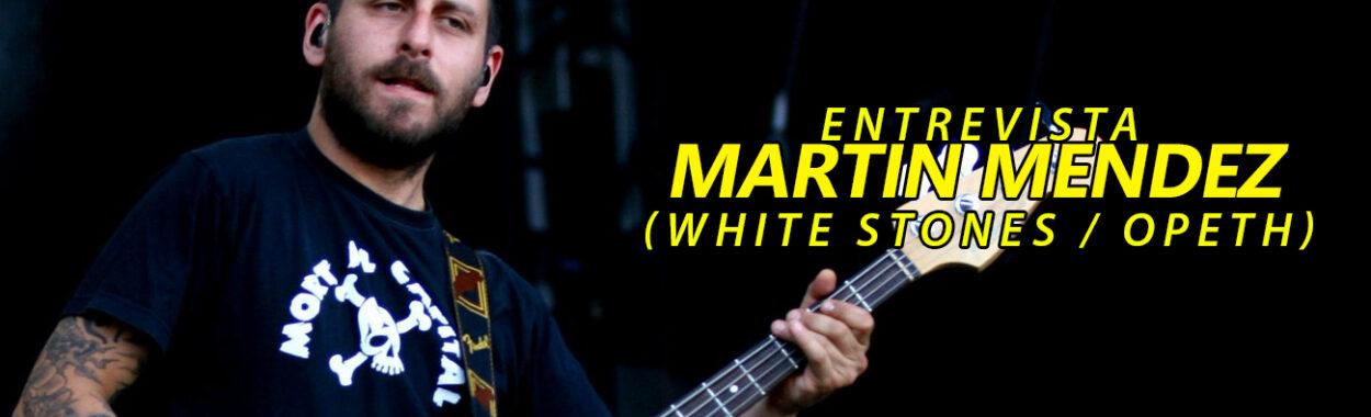 "Martín Méndez (White Stones, Opeth): ""Cuando llegué a Suecia, sólo tenía un cassette de Fito Páez"""
